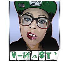V-NASTY: WHITE GIRL MOB Poster
