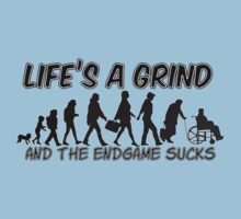 Life's A Grind by Rob Goforth