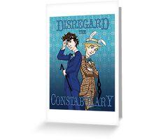 Disregard the Constabulary Greeting Card