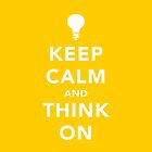 Keep calm and think on by Chrome Clothing