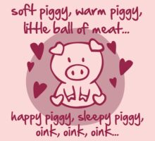 Soft piggy, warm piggy, little ball of meat... T-Shirt