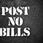 Post No Bills NYC by Fern Blacker