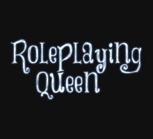 Roleplaying Queen by MegnxNeko