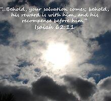 """Isaiah 62:11""  by Carter L. Shepard by echoesofheaven"
