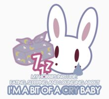 I'm a bit of a Cry Baby Shirts Kids Clothes