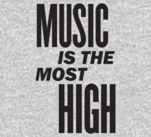 Music is the most high by WAMTEES
