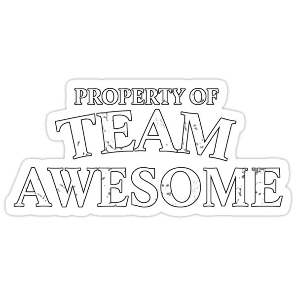 Property of team awesome by digerati