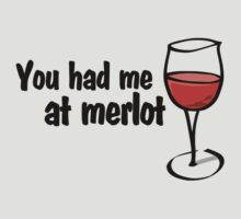 You had me at merlot by digerati