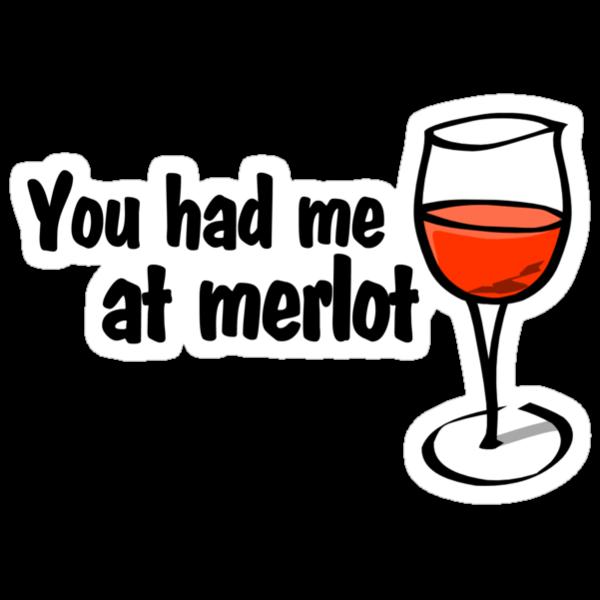 You had me at merlot by digerati