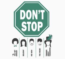 Don't Stop... (Green Color) by designedbyn