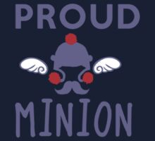 PROUD MINION by saltnburn