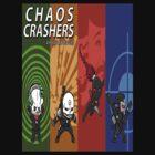 Chaos Crashers by ReaperYuri