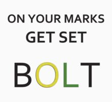 On your marks, get set, BOLT by EpicJonny
