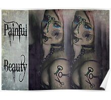 Painful Beauty Poster