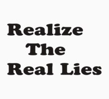 Realize The Real Lies Tee by Barry W  King
