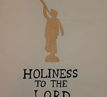 Holiness to the Lord by jeffreynelsd