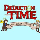 Deduction Time by geothebio