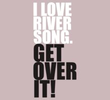 I love River Song. Get over it! by gloriouspurpose