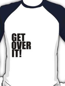 I love Alex Kingston. Get over it! T-Shirt