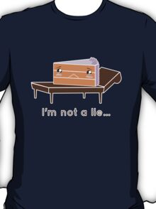 The cake is not a lie. T-Shirt