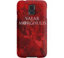 Valar Morghulis Samsung Galaxy Case/Skin