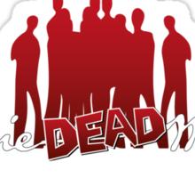 Keep walking... even dead #4 Sticker
