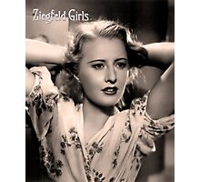Ziegfeld Girls ... Barbara Stanwyck 1937 Photographic Print