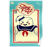 Stay Puffed Poster