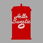 Hello Sweetie  by Elise Jimenez