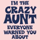 Crazy Aunt by cowpie