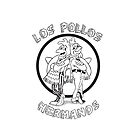 Los Pollos Hermanos Black by Mark Walker
