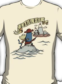 Land Ho! T-Shirt
