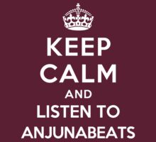 Keep Calm and listen to Anjunabeats by Yiannis  Telemachou
