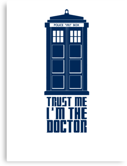 TARDIS - Trust me I'm the Doctor by Zoe Toseland