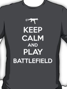 Keep calm and play Battlefield T-Shirt