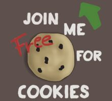 JOIN ME FOR FREE COOKIES by kupfercub
