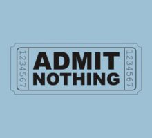 Admit Nothing by Xavier Russo