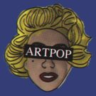 My ARTPOP could mean anything by itsjerm