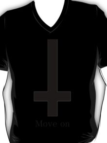 Move on Inverted cross T-Shirt