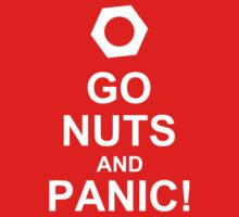 Go Nuts and Panic by chromedreaming