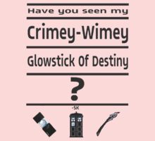 Have You Seen My Crimey-Wimey Glowstick Of Destiny? Kids Clothes