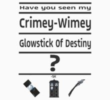 Have You Seen My Crimey-Wimey Glowstick Of Destiny? by ShubhangiK