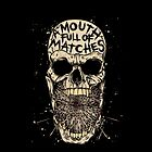 A Mouth Full Of Matches - Skull & Matches iPod Case! (BLACK) by AMouthFullOfMatches .