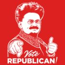 Trotsky Vote Republican by LibertyManiacs