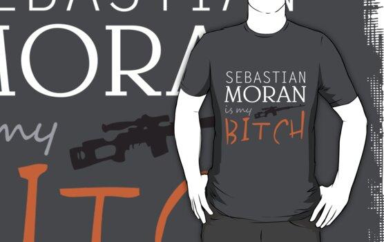 sebastian moran is my bitch by almonster