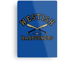 Westish Harpooners Metal Print