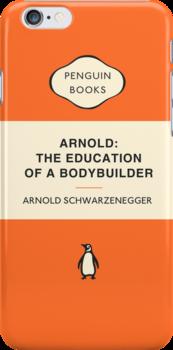 Arnold Schwarzenegger - Penguin Classic by Simon Westlake
