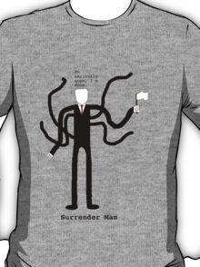 Surrender Man T-Shirt