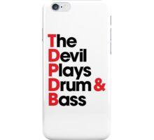 The Devil Plays Drum & Bass (black) iPhone Case/Skin