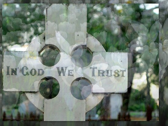 In God We Trust by Lozzar Flowers & Art